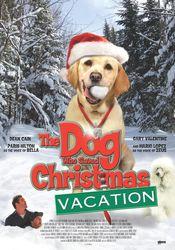 Poster The Dog Who Saved Christmas Vacation