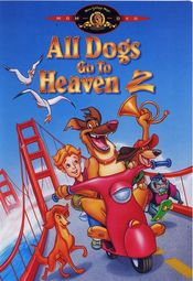 Poster All Dogs Go to Heaven 2