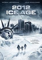 2012: Glaciațiunea