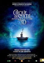 Cirque du Soleil: Departe, în alte lumi