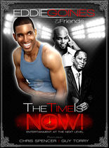 Eddie Goines and Friends Presents: The Time Is Now