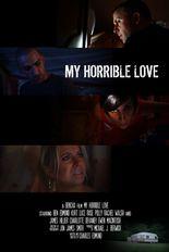 My Horrible Love