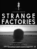 Strange Factories
