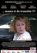 ...Mama ei de tranziție!?!
