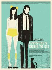 Poster Everyone's Going to Die