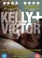 Film Kelly + Victor