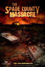 The Spade County Massacre