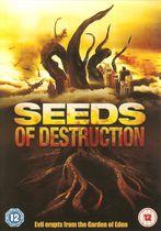 Semințele distrugerii
