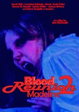 Blood Reunion 2: Madeline