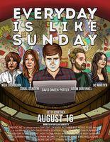 Everyday Is Like Sunday