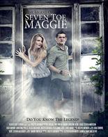 The Legend of Seven Toe Maggie