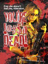 You're Dead!