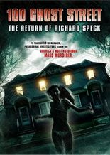 100 Ghost Street: The Return of Richard Speck