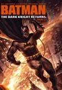 Batman: Întoarcerea Cavalerului Negru, Partea 2