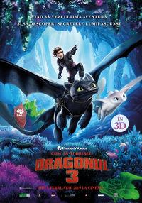 Poster CUM SA-TI DRESEZI DRAGONUL 3 - 3D - DUBLAT