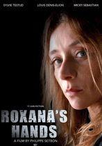 Mâinile Roxanei