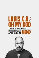 Louis C.K. Oh My God