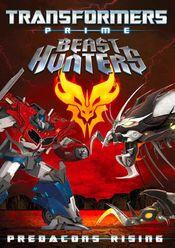 Poster Transformers Prime Beast Hunters: Predacons Rising