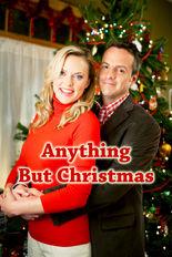 Anything But Christmas