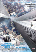 The Walk: Sfidează limitele