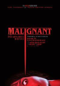 Poster MALIGNANT - INCARNAREA RAULUI