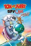 Tom și Jerry: Spionii