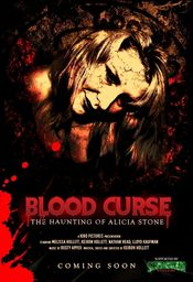Poster Blood Curse: The Haunting of Alicia Stone