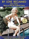By Love Reclaimed: The Untold Story of Jean Harlow and Paul Bern