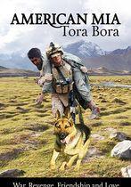 American MIA: Tora Bora
